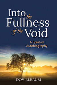 Into the Fulliness of the Void